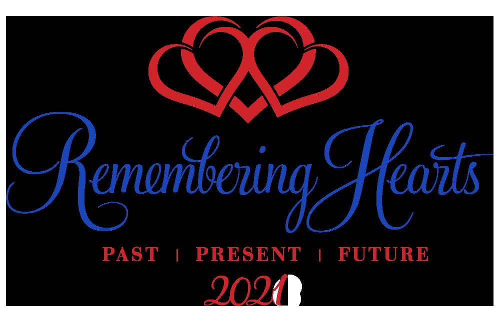 Remembering Hearts Past Present Future 2021
